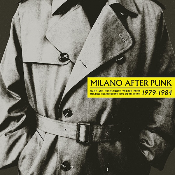 various - Milano After Punk: Rare And Unreleased Tracks (LP)
