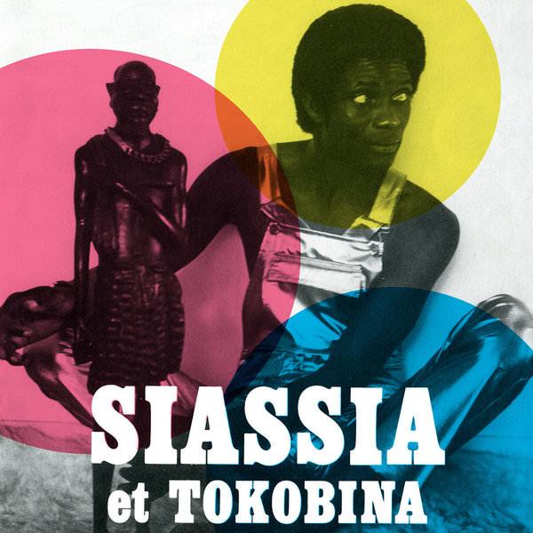 NOUVELLE AMBIANCE: SIASSIA & TOKOBINA