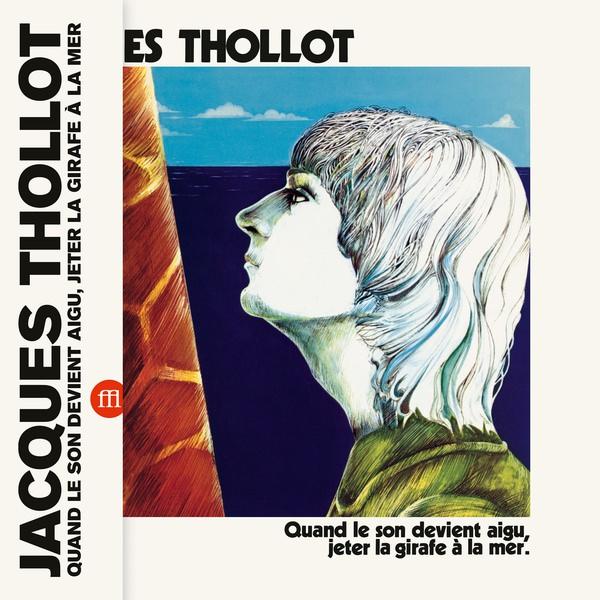 Quand Le Son Devient Aigu, Jeter La Girafe A La Mer (LP)