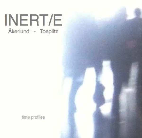 inert/e - Time Profiles (2CD)