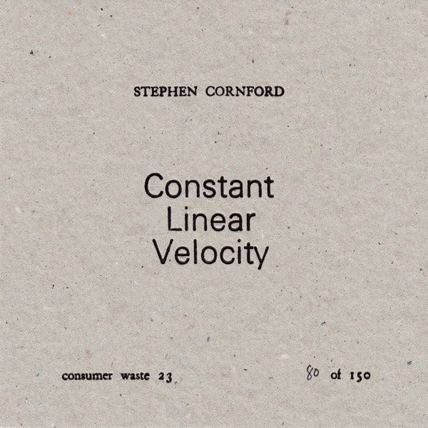 stephen cornford - Constant Linear Velocity (CD)