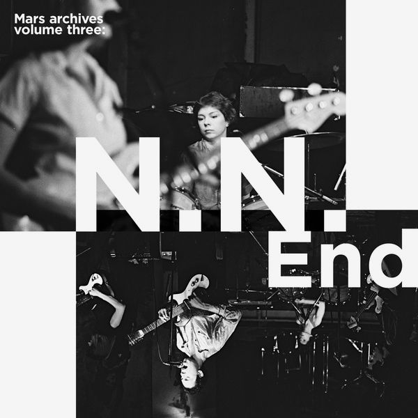 MARS ARCHIVES VOLUME THREE: N.N. END (LP)