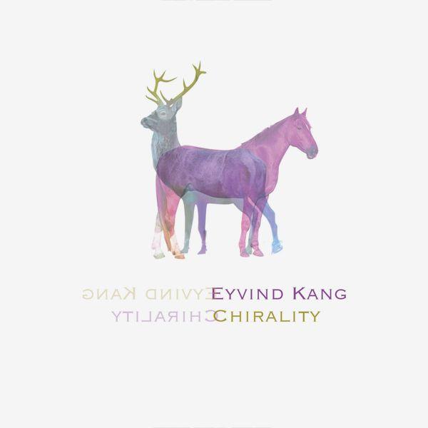 eyvind kang - Chirality (LP)