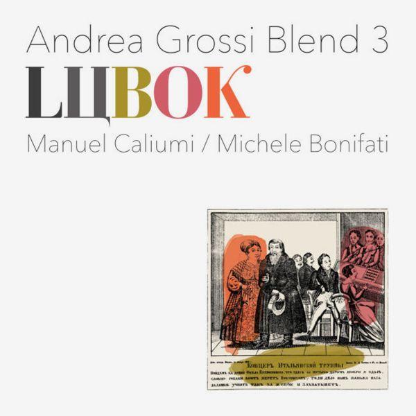 andrea grossi blend 3 - Lubok (LP)