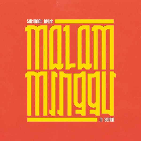 MALAM MINGGU: A SATURDAY NIGHT IN SUNDA (LP)