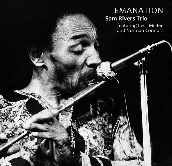 sam rivers - norman connors - cecil mcbee - Emanation (1971)