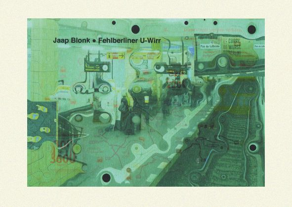 jaap blonk - Fehlberliner U-Wirr (CDr + Book)