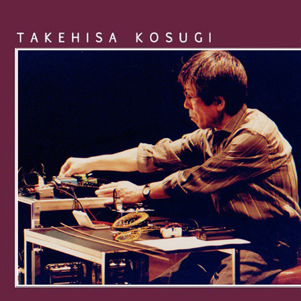 takehisa kosugi - August 14, 1991 (LP)