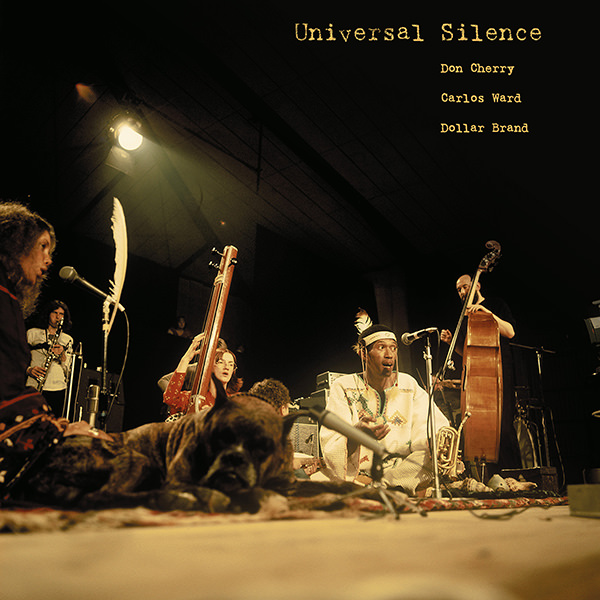 don cherry - Universal Silence (2LP)