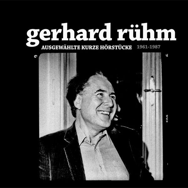 gerhard ruhm - Ausgewählte Kurze Hörstücke 1961-1987 (LP)