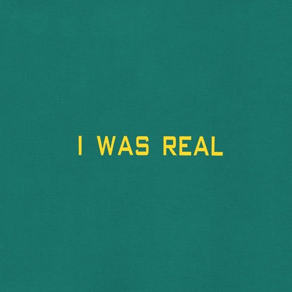 I Was Real (2LP)