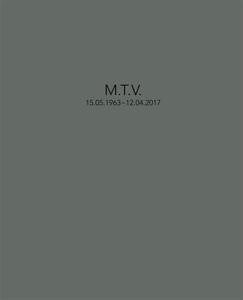 M.T.V. 15.05.1963 ~ 12.04.2017 (BOOK + CD)