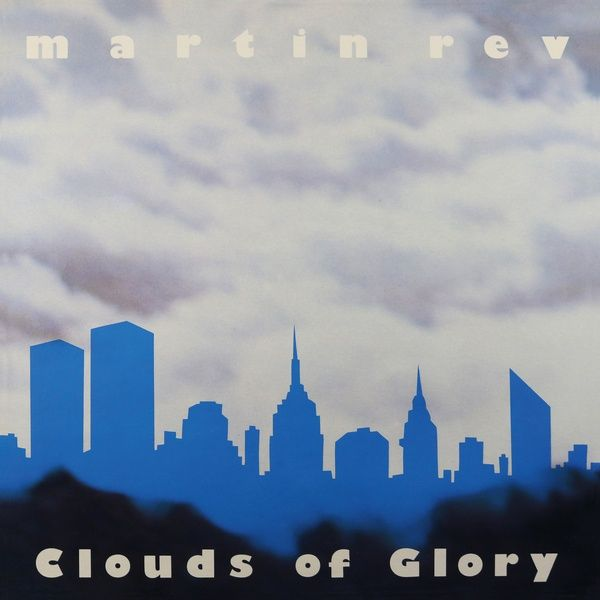 CLOUDS OF GLORY (LP)
