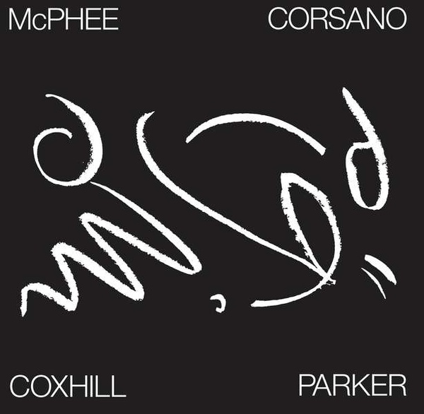 joe mcphee - evan parker - chris corsano -  lol coxhill - Tree Dancing