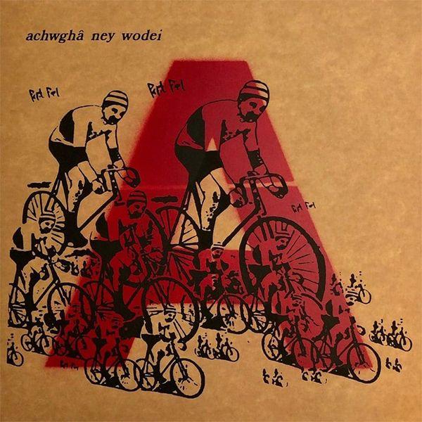 ACHWGHâ NEY WODEI (LP)