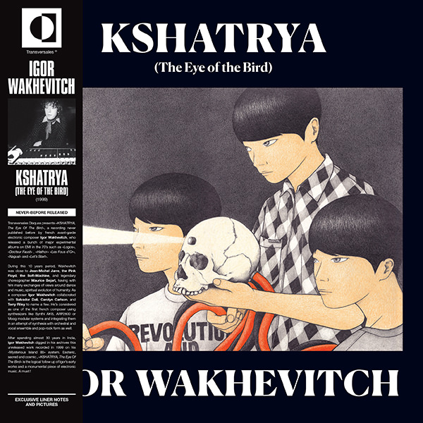 igor wakhevitch - Kshatrya (The Eye Of The Bird) LP