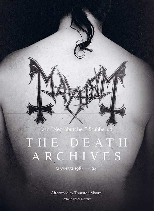 THE DEATH ARCHIVES: MAYHEM 1984-94 (BOOK)