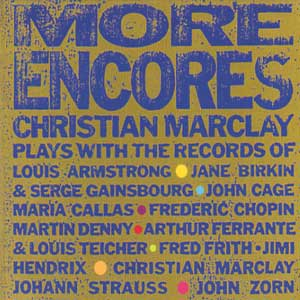 christian marclay - More encores