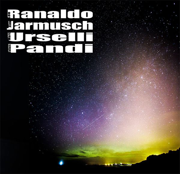 marc urselli - lee ranaldo - jim jarmusch - balázs pándi - S/T