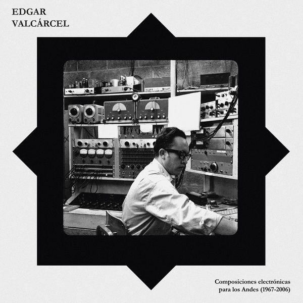 COMPOSICIONES ELECTRóNICAS PARA LOS ANDES (1967-2006) (LP)