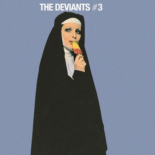 THE DEVIANTS #3 (LP)
