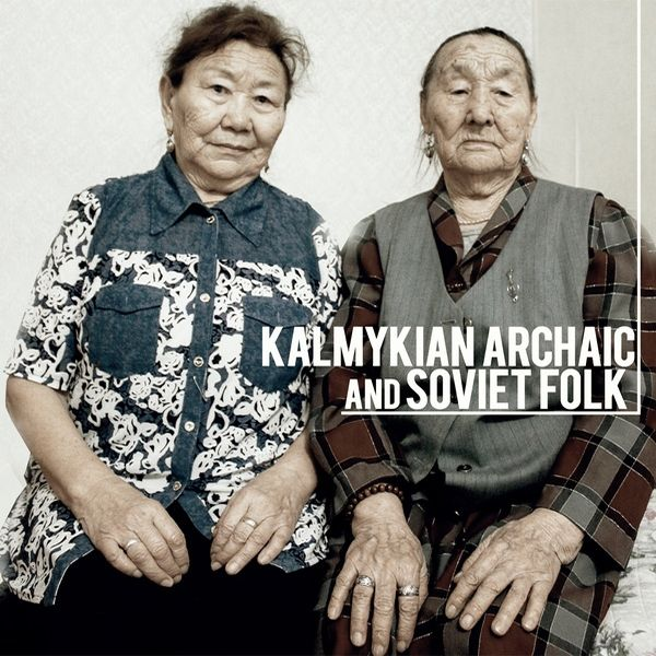 Kalmykian Archaic and Soviet Folk (LP)