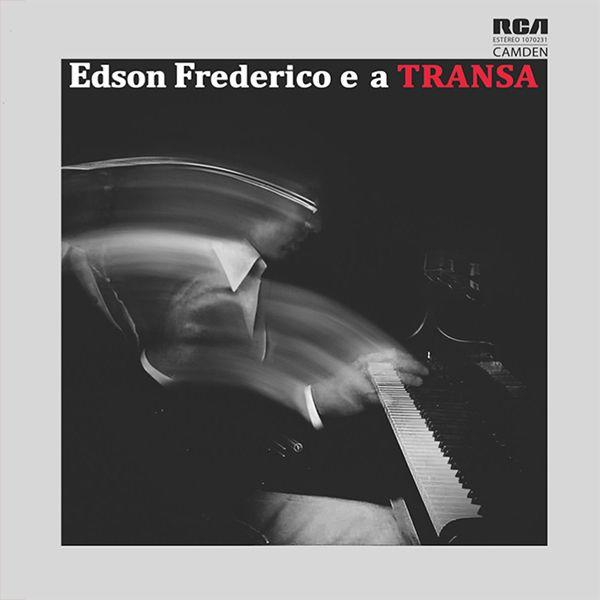 EDSON FREDERICO E A TRANSA (LP)