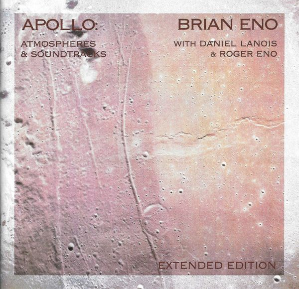 brian eno - Apollo: Atmospheres & Soundtracks (Extended Edition) (2CD)