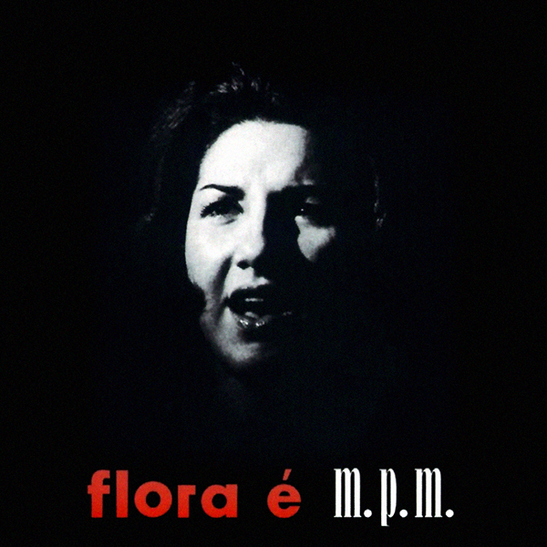 FLORA É M.P.M. (LP)