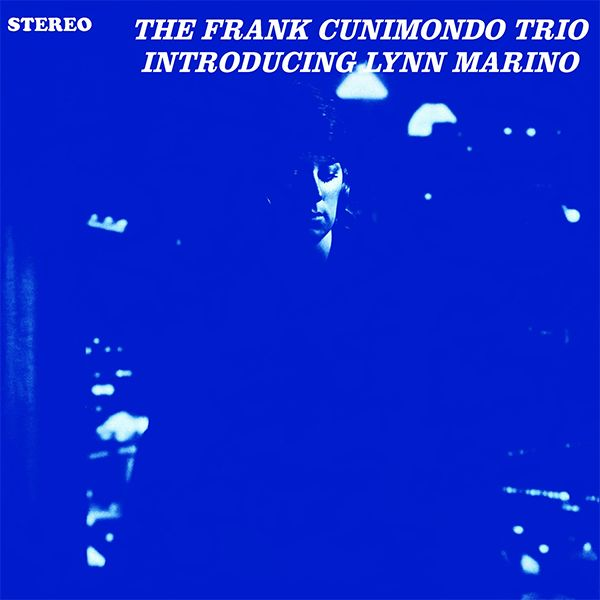 THE FRANK CUNIMONDO TRIO INTRODUCING LYNN MARINO (LP)