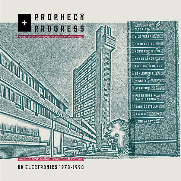 PROPHECY + PROGRESS: UK ELECTRONICS 1978-1990 (LP)