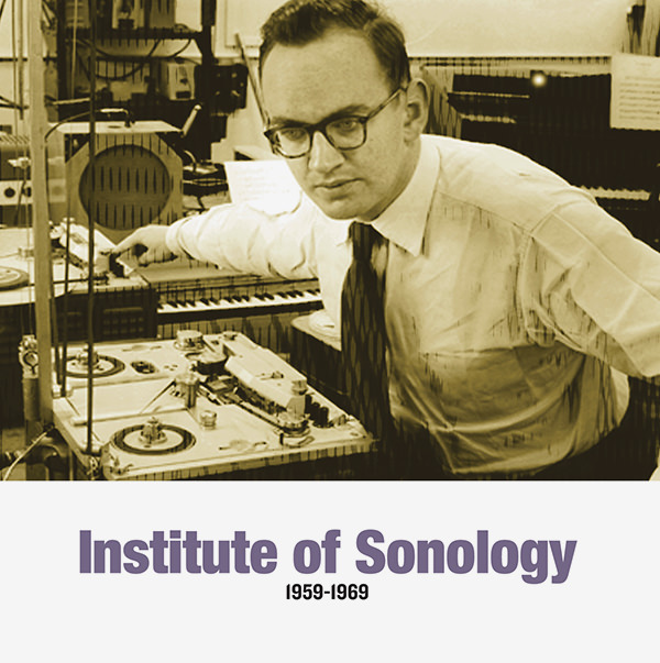 various - Institute of Sonology 1959-1969 (2LP)