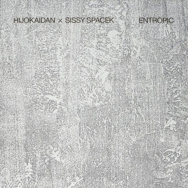 sissy spacek - hijokaidan - Entropic (LP)