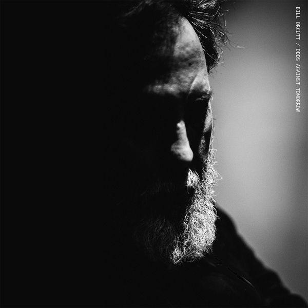 bill orcutt - Odds Against Tomorrow (LP)