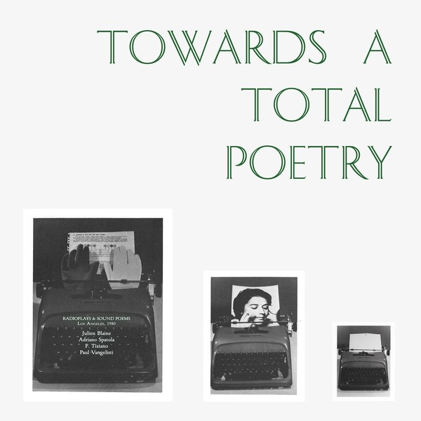 Towards A Total Poetry (LP)