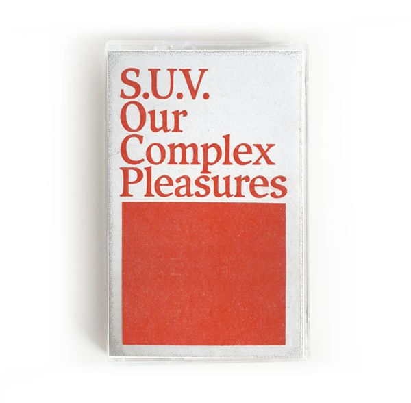 s.u.v. - Our Complex Pleasures