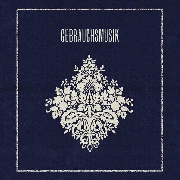 GEBRAUCHSMUSIK (LP)