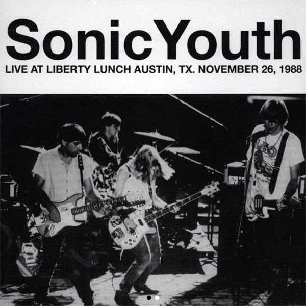 LIVE AT LIBERTY LUNCH, AUSTIN, TX. NOVEMBER 26, 1988 (LP)