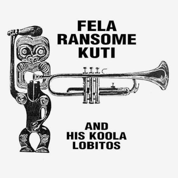 FELA RANSOME KUTI AND HIS KOOLA LOBITOS (COLOUR LP)