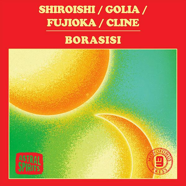 vinny golia - patrick shiroishi - dylan fujioka - alex cline - Borasisi
