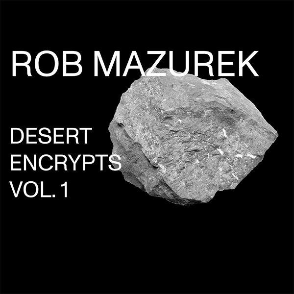 DESERT ENCRYPTS VOL. 1