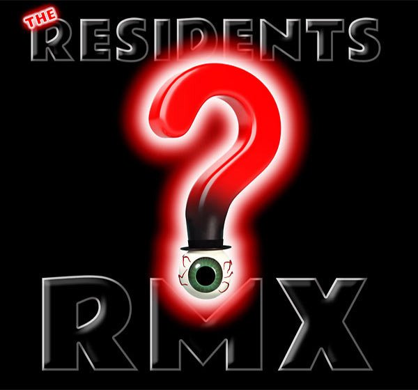 the residents - RMX