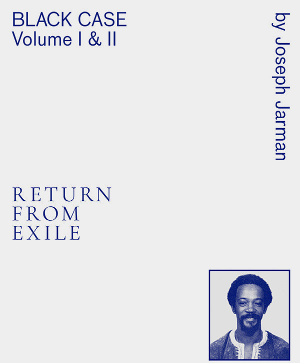BLACK CASE VOLUME I AND II: RETURN FROM EXILE (BOOK)