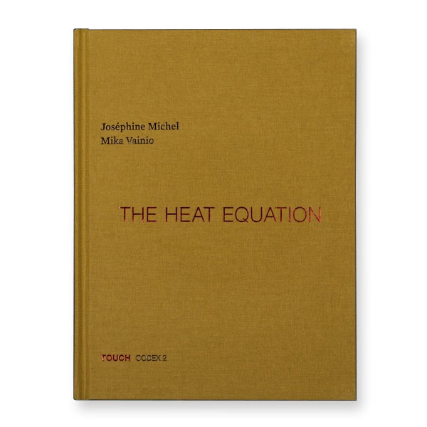 mika vainio - joséphine michel - The Heat Equation (Book + CD)