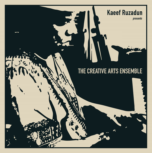 Kaeef Ruzadun presents The Creative Arts Ensemble (LP)