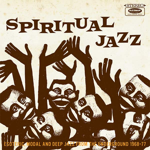 Spiritual Jazz: Esoteric, Modal and Deep Jazz From the... (2LP)