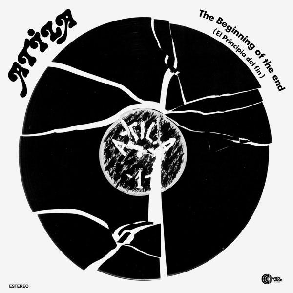 atila - The Beginning of the End (El Principio del Fin) (LP + CD)