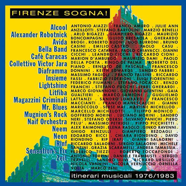 FIRENZE SOGNA! ITINERARI MUSICALI 1976-1983 (2LP)