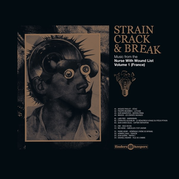 various artists - Strain Crack & Break: Music From The Nurse With Wound List (2LP)
