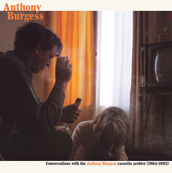 anthony burgess - Conversations With the Anthony Burgess Cassette Archives (2LP)
